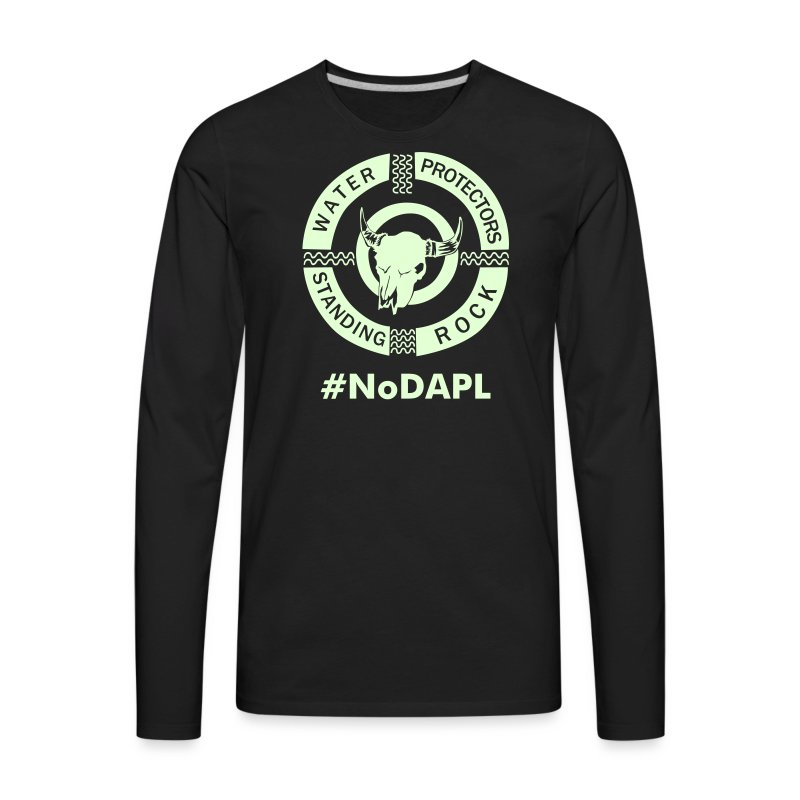 Water Protectors Standing Rock - Men's Premium Long Sleeve T-Shirt