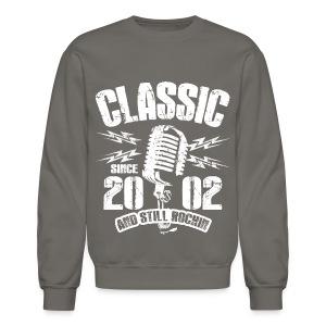 Classic Since 2002 and Still Rockin' - Crewneck Sweatshirt