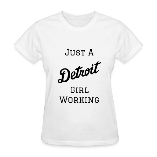 Detroit Girl Working - Women - White/Black - Women's T-Shirt