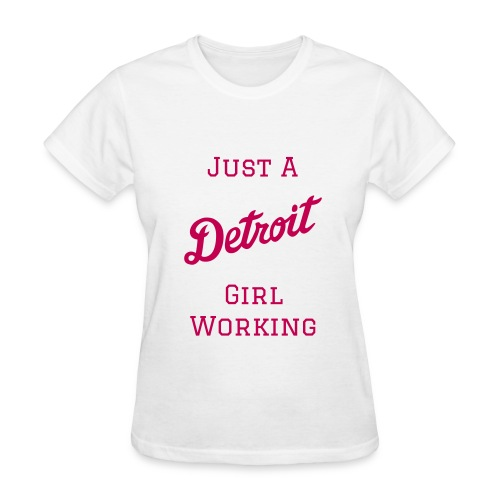 Detroit Girl Working - Women - White/Pink - Women's T-Shirt