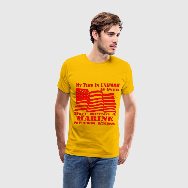 My Time In Uniform Is Over But Being A Marine Neve - Men's Premium T-Shirt