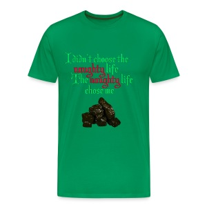 The Naughty Life - Men's Premium T-Shirt