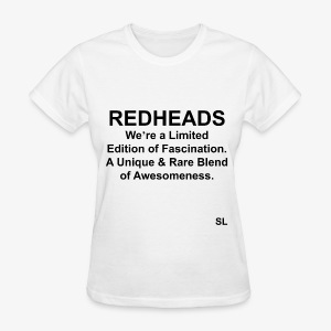 REDHEAD Quotes T-shirt by Stephanie Lahart. #1 - Women's T-Shirt