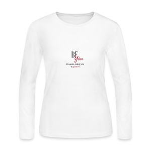BE YOU because being you is perfect - Women's Long Sleeve Jersey T-Shirt