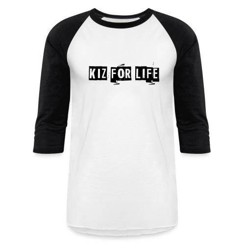 Kiz For Life Women's Baseball Tee - Baseball T-Shirt