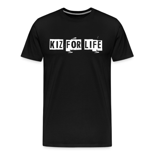 Kiz for Life Men's Tee  - Men's Premium T-Shirt