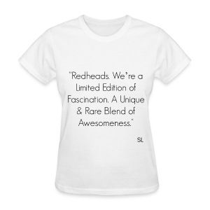 REDHEAD Quotes T-shirt by Stephanie Lahart. #3 - Women's T-Shirt