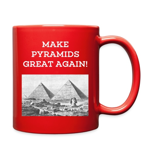 Make Pyramids Great Again Mug - Full Color Mug