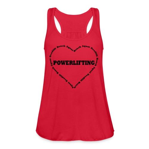 Love Powerlifting Women's Tank Top - Women's Flowy Tank Top by Bella