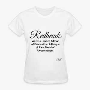 REDHEAD Quotes T-shirt by Stephanie Lahart. #9 - Women's T-Shirt