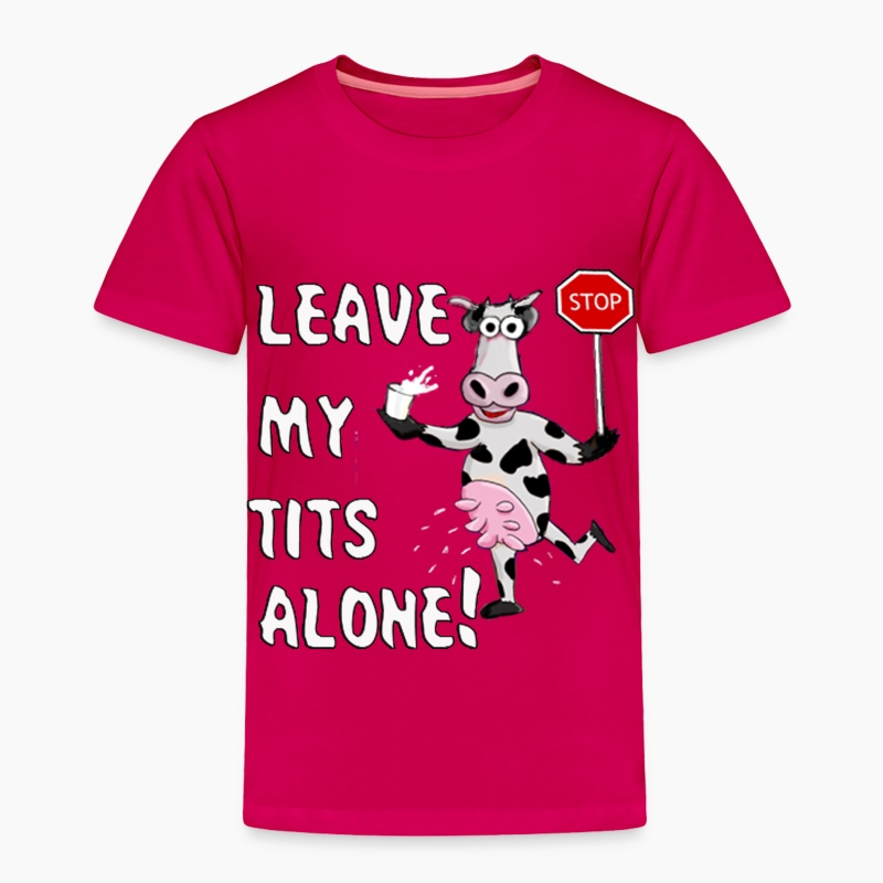 Leave My Tits Alone T-Shirt  Spreadshirt-6033