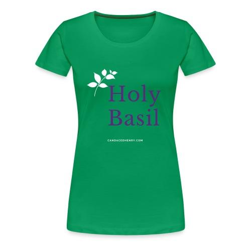 Holy Basil - Women - Women's Premium T-Shirt