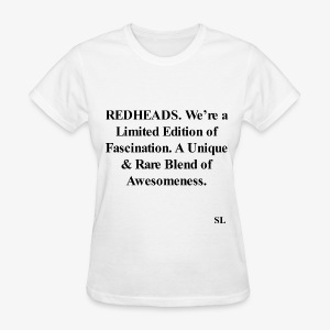 REDHEAD Quotes T-shirt by Stephanie Lahart. #11 - Women's T-Shirt