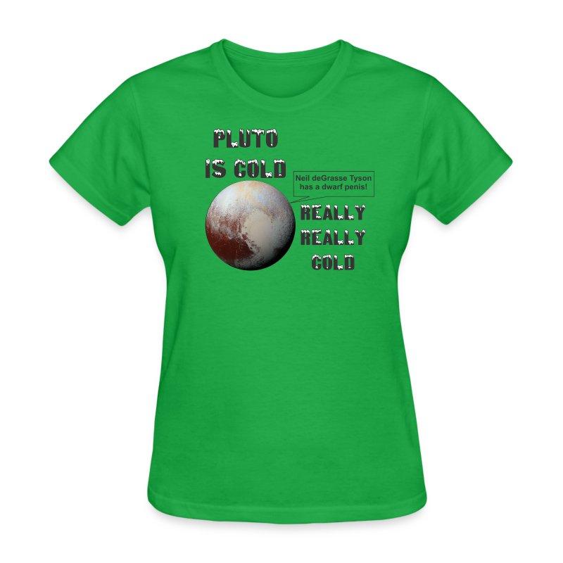 PlutoCold f - Women's T-Shirt