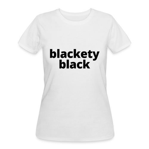 Women's Blackety Black T-Shirt - Women's 50/50 T-Shirt