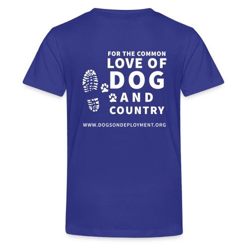 Dogs on Deployment Motto Kid's Tee - Kids' Premium T-Shirt