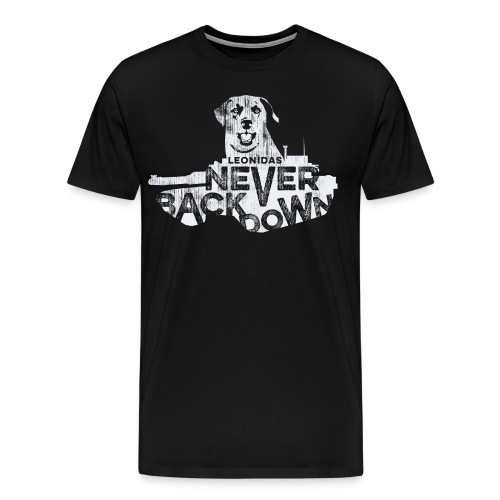 Leonidas Never Back Down Men's Tee - Men's Premium T-Shirt