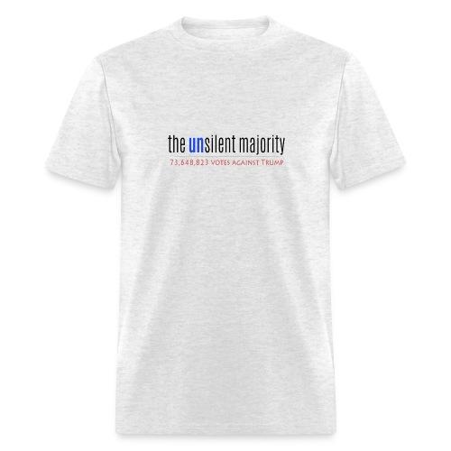 The Unsilent Majority - Men's T-Shirt