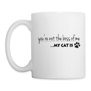 My Cat is the Boss (feeds 8 shelter cats) - Coffee/Tea Mug