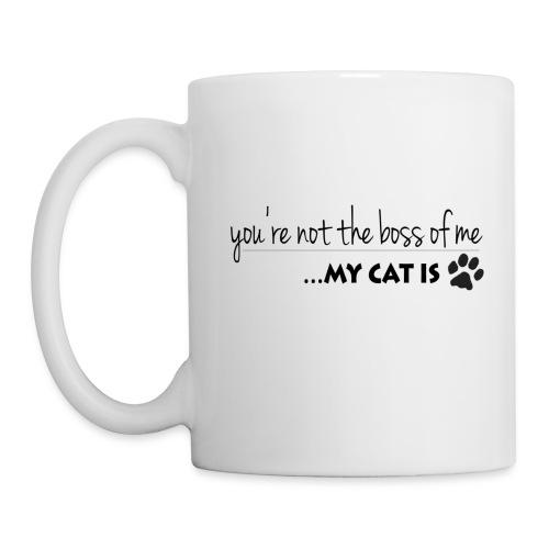 My Cat is the Boss (feeds 8 shelter cats) - Coffee/Tea Mug
