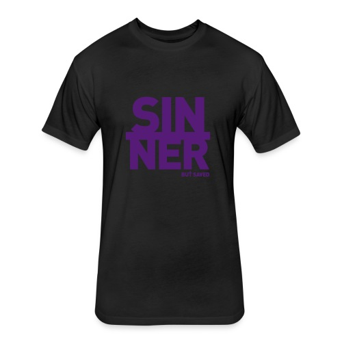 Sinner But Saved - Fitted Cotton/Poly T-Shirt by Next Level