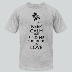 Freddie Keep Calm - Men's T-Shirt by American Apparel