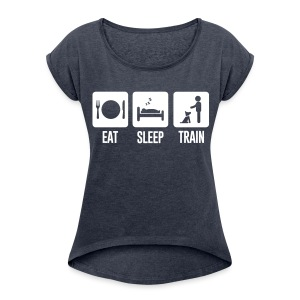Eat Sleep Train Womens Rolled Sleeve Boxy Tee - Women´s Rolled Sleeve Boxy T-Shirt