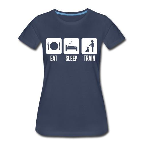 Eat Sleep Train Womens Premium Tee - Women's Premium T-Shirt