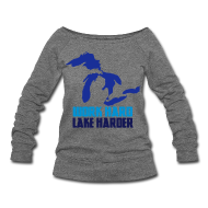 Long Sleeve Shirts ~ Women's Wideneck Sweatshirt ~ Lake Harder