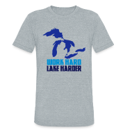 T-Shirts ~ Unisex Tri-Blend T-Shirt by American Apparel ~ Lake Harder
