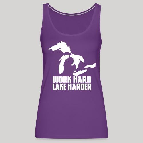 Lake Harder - Women's Premium Tank Top