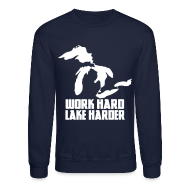 Long Sleeve Shirts ~ Crewneck Sweatshirt ~ Lake Harder