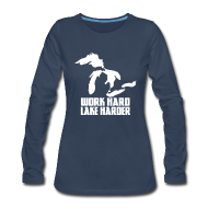 Long Sleeve Shirts ~ Women's Premium Long Sleeve T-Shirt ~ Lake Harder