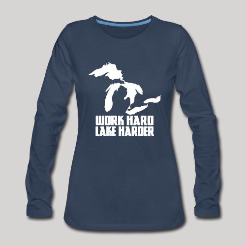 Lake Harder - Women's Premium Long Sleeve T-Shirt