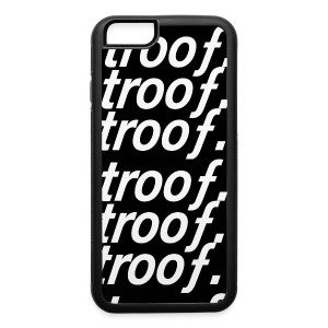 trooƒ iphone6 case - iPhone 6/6s Rubber Case