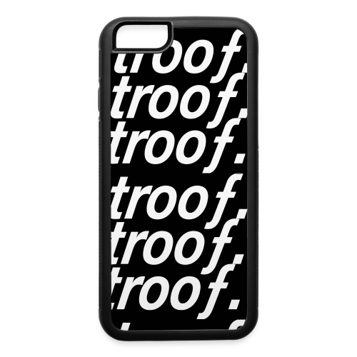 trooƒ iphone6 case - iPhone 6/6s Rubber Case