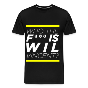 Who the **** is Wil Vincent - Men's Premium T-Shirt