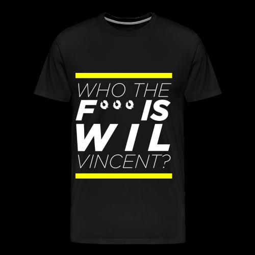 Who the **** is Wil Vincent - Men's Premium T-Shirt