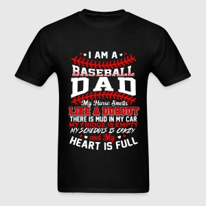 Baseball dad - My heart is full awesome t-shirt - Men's T-Shirt
