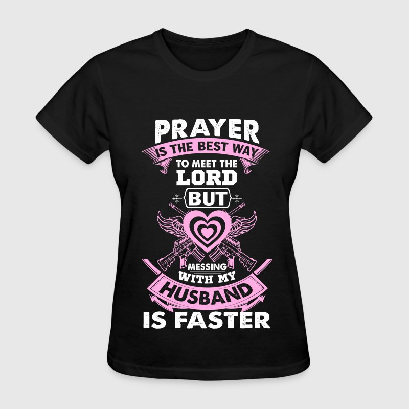 Husband The Best Way To Meet The Lord T Shirt T Shirt