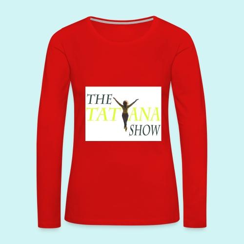 Women's Y Not Long Sleeve - Women's Premium Long Sleeve T-Shirt