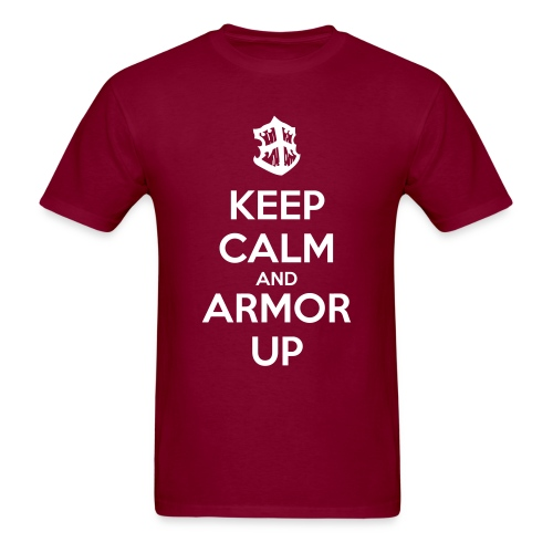 Keep Calm and Armor Up - Men's T-Shirt