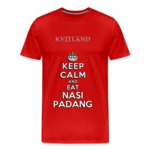 Keep Calm and Eat Nasi Padang - Men's Premium T-Shirt
