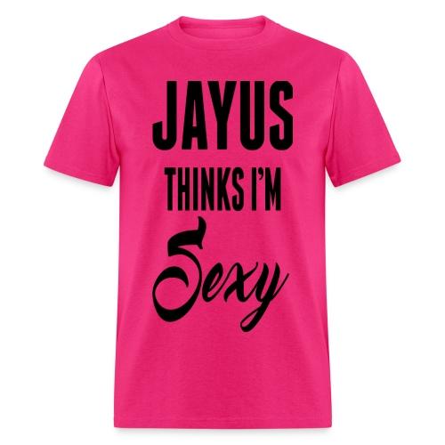 Jayus Thinks I'm Sexy (Mens Pink) - Men's T-Shirt