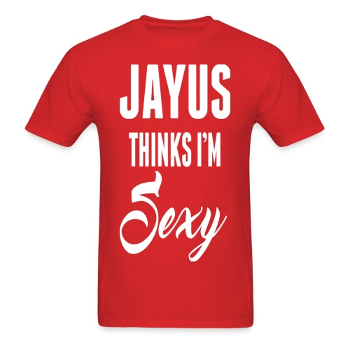 Jayus Thinks I'm Sexy (Mens Red) - Men's T-Shirt