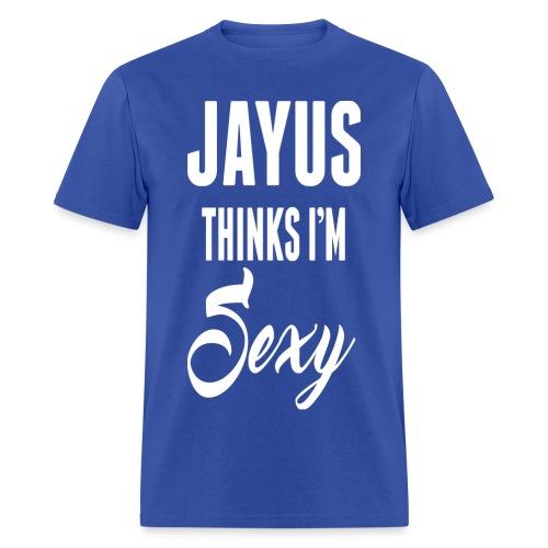 Jayus Thinks I'm Sexy (Mens Royal Blue) - Men's T-Shirt