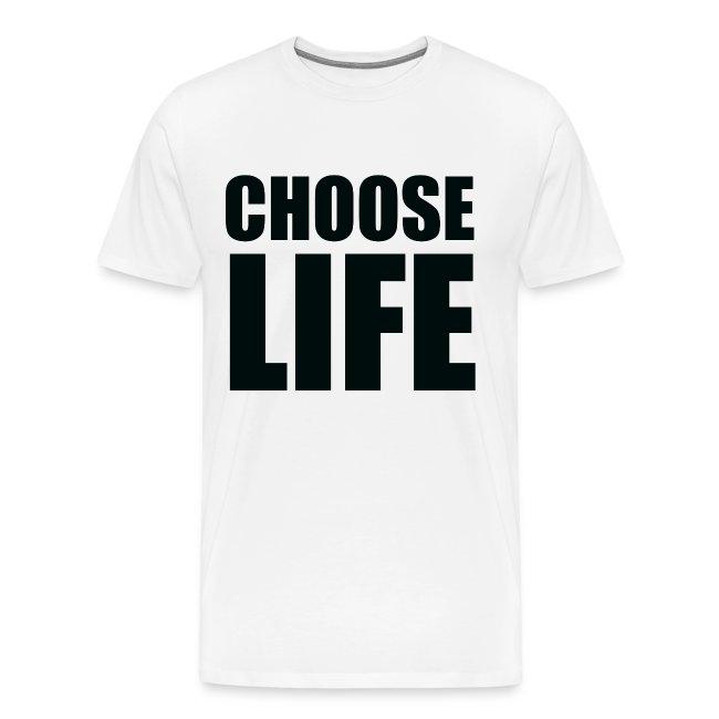Choose Life Tee (Unisex)