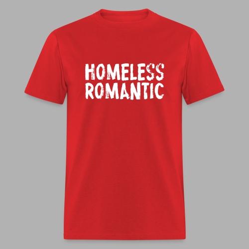 Homeless Romantic - Men's T-Shirt