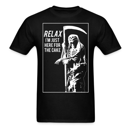 Relax, Just Here For The Cake - Men's T-Shirt