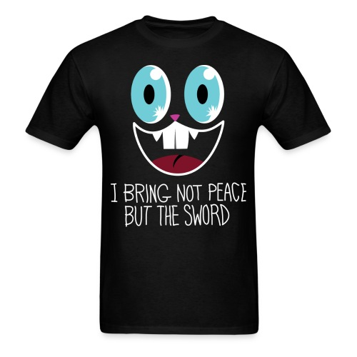 I bring not peace but the sword - Men's T-Shirt
